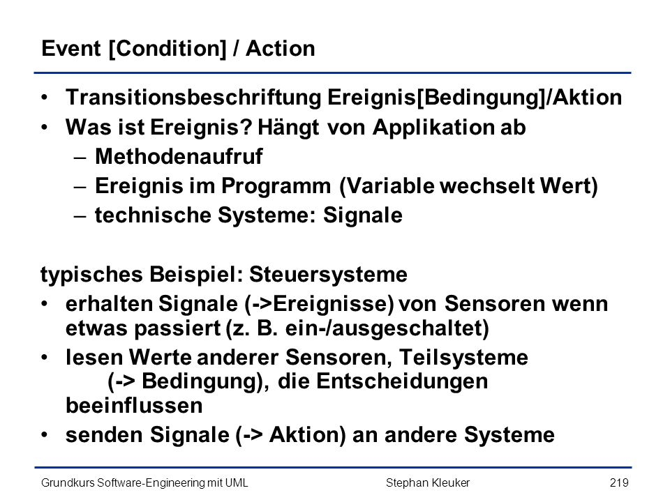 Event [Condition] / Action
